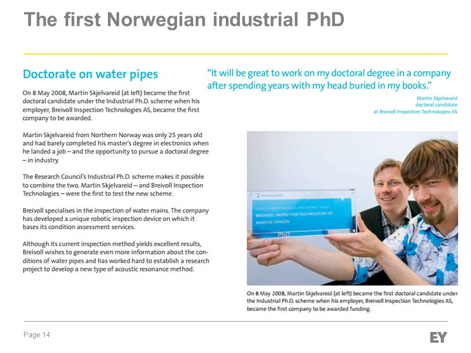 The first Norwegian industrial PhD