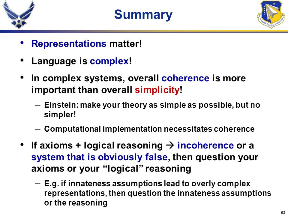 Summary Representations matter! Language is complex!