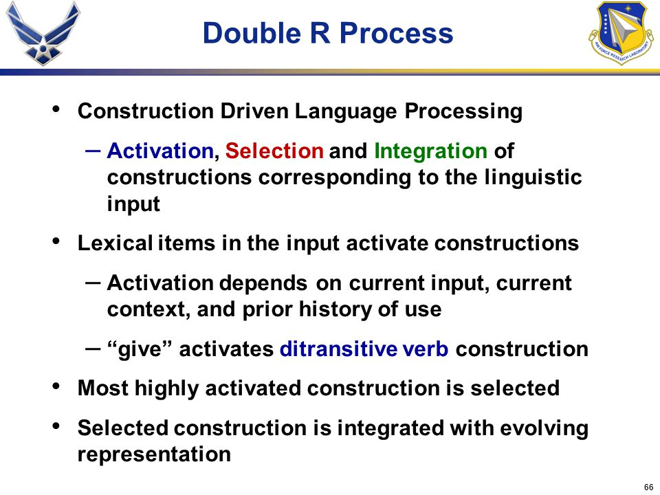 Double R Process Construction Driven Language Processing