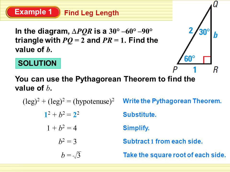 You can use the Pythagorean Theorem to find the value of b.