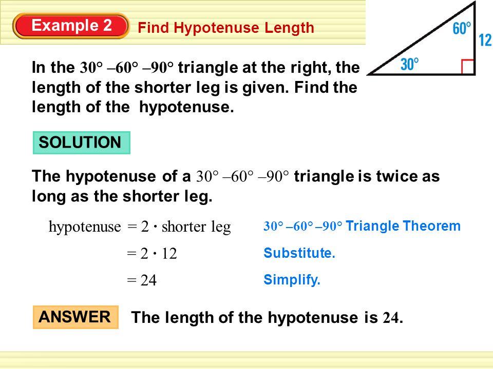 hypotenuse = 2 · shorter leg
