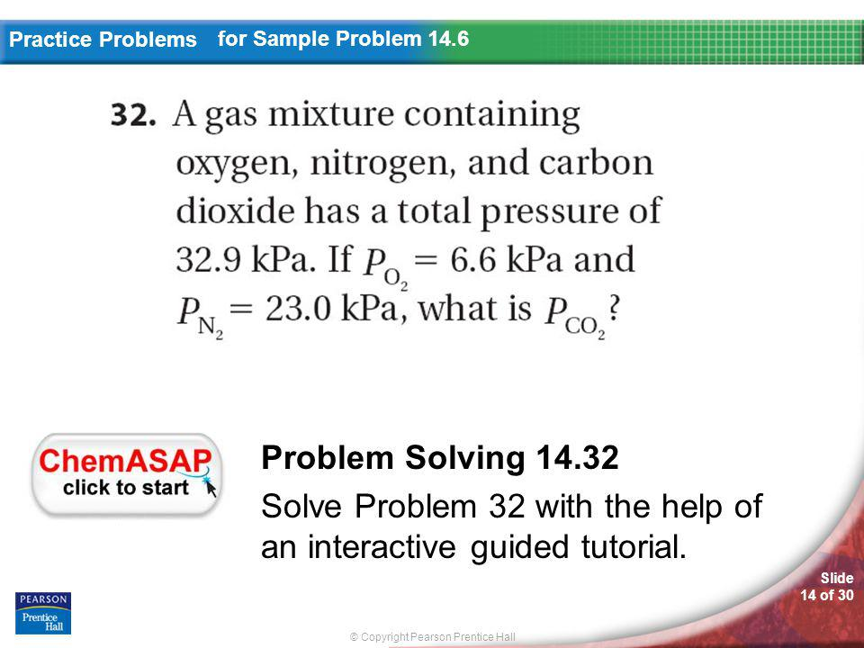 Solve Problem 32 with the help of an interactive guided tutorial.