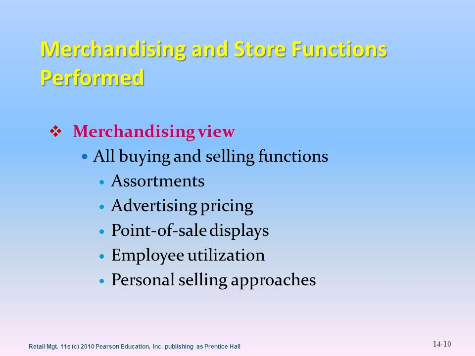 Merchandising and Store Functions Performed