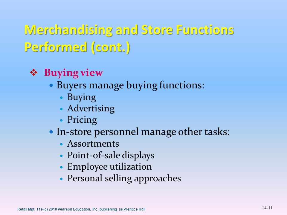 Merchandising and Store Functions Performed (cont.)