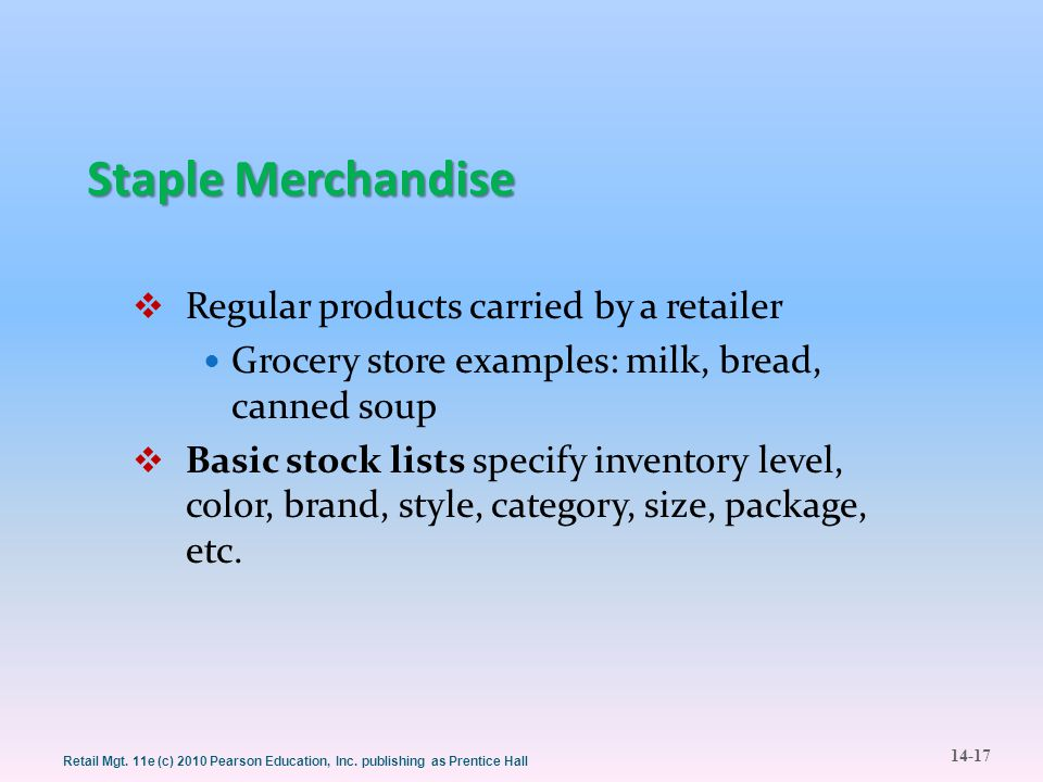 Staple Merchandise Regular products carried by a retailer