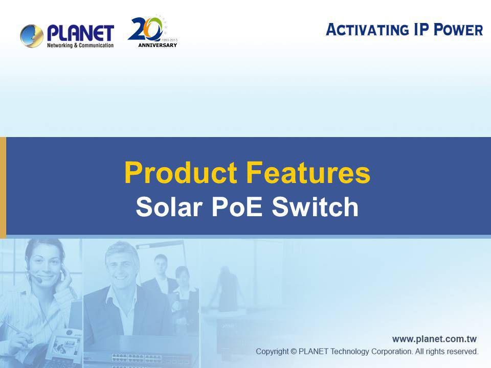 Product Features Solar PoE Switch