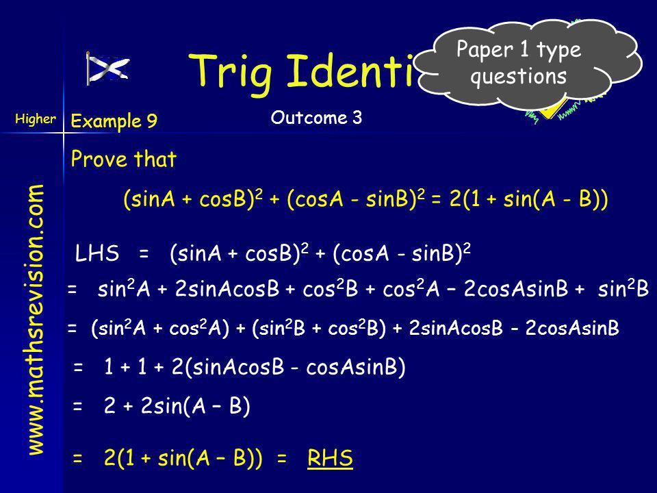 (sinA + cosB)2 + (cosA - sinB)2 = 2(1 + sin(A - B))