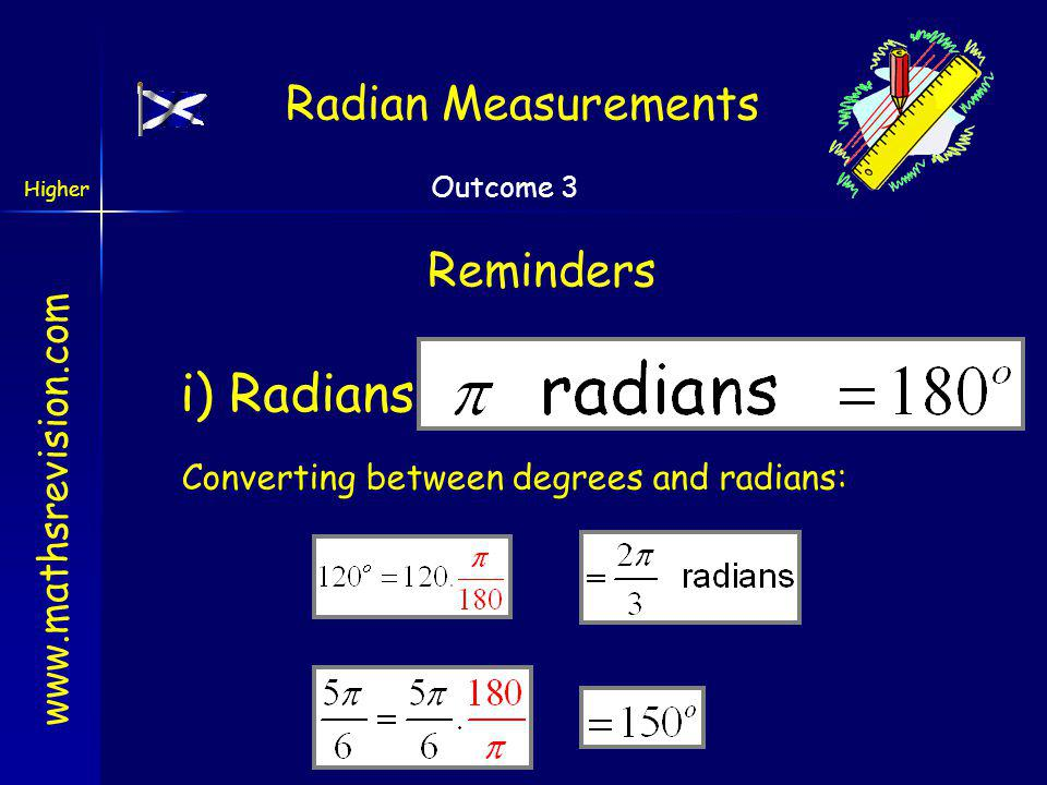 Converting between degrees and radians: