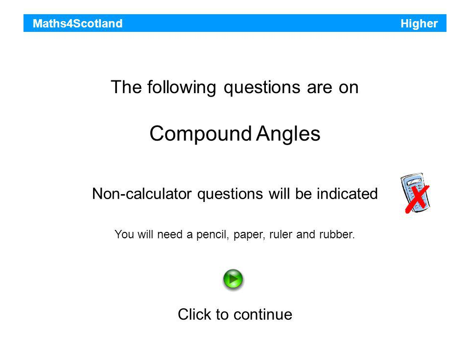 Compound Angles The following questions are on