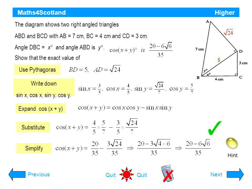 The diagram shows two right angled triangles