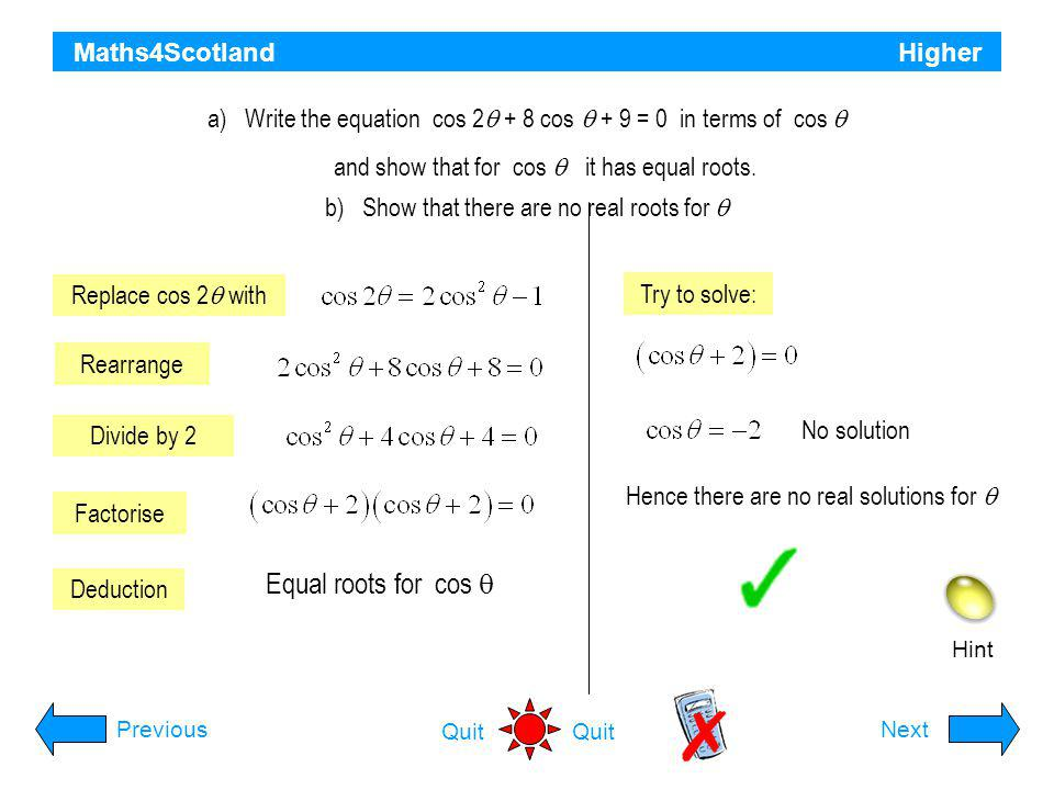 Equal roots for cos q Maths4Scotland Higher