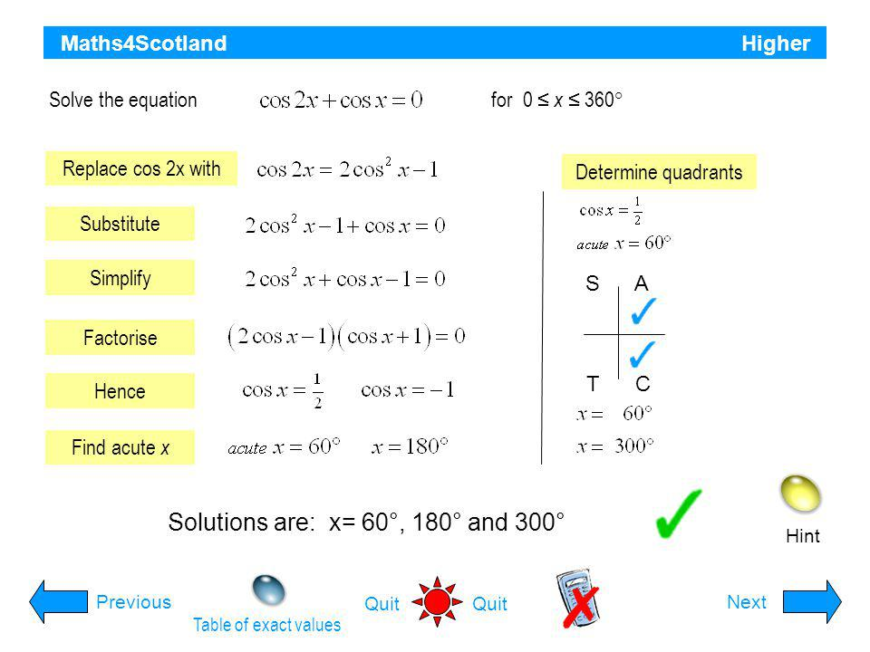 Solutions are: x= 60°, 180° and 300°