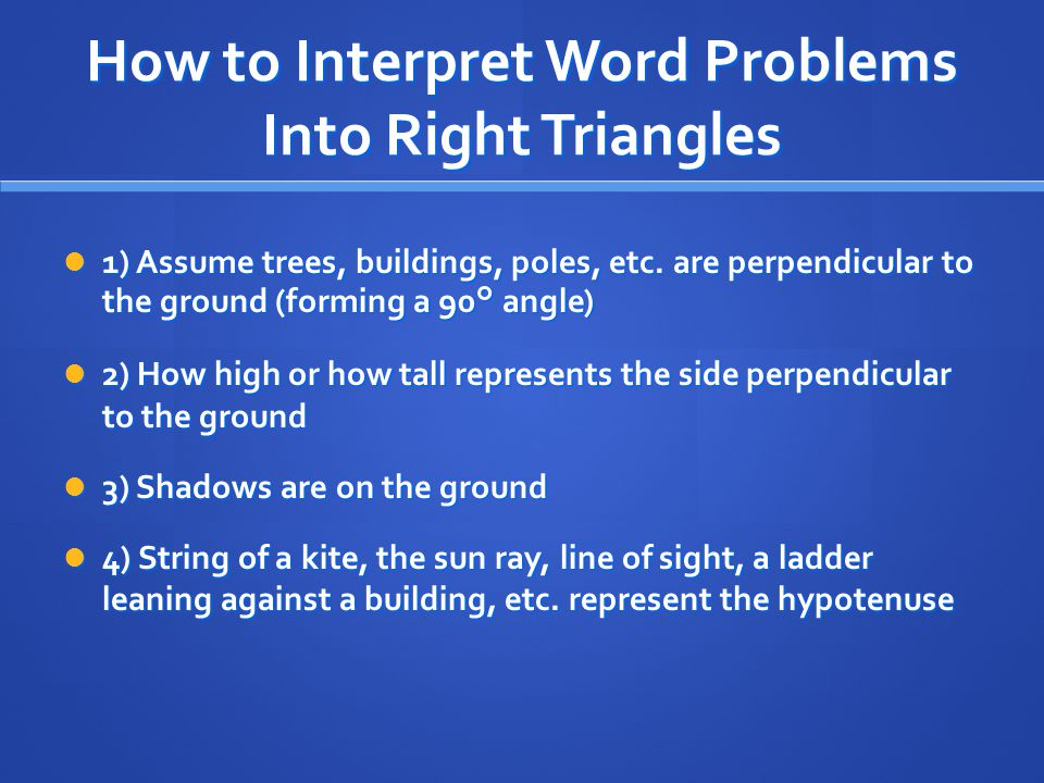 How to Interpret Word Problems Into Right Triangles