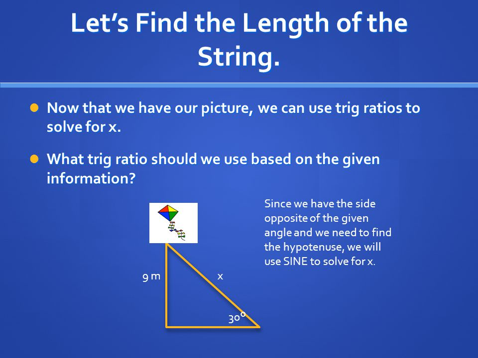 Let's Find the Length of the String.