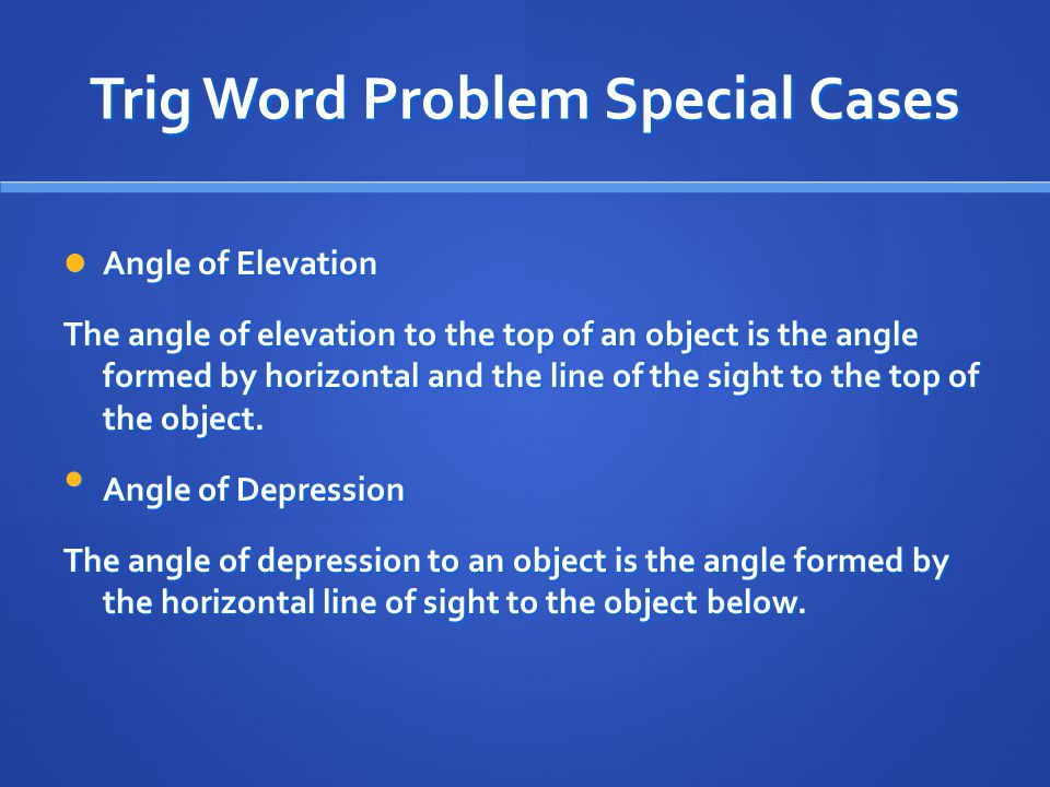 Trig Word Problem Special Cases