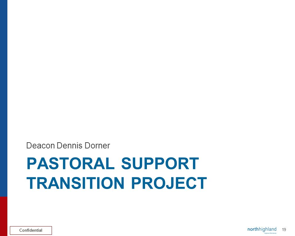 Pastoral support transition project