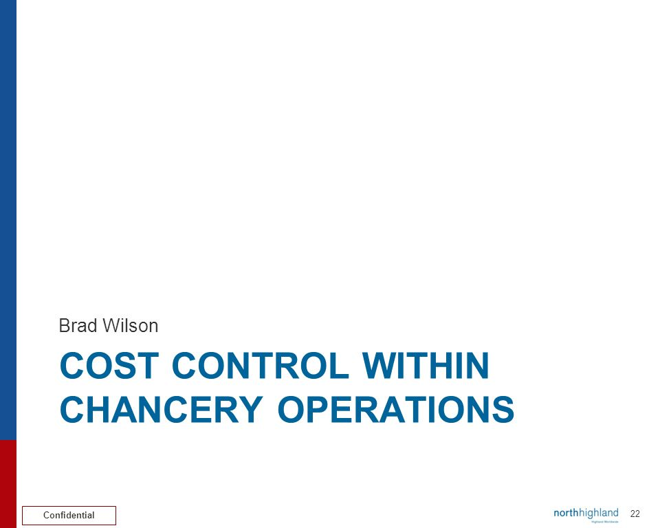 Cost control within chancery operations