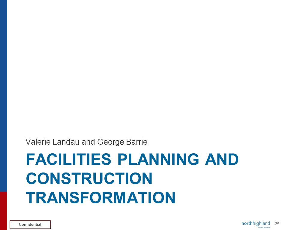 Facilities planning and construction transformation