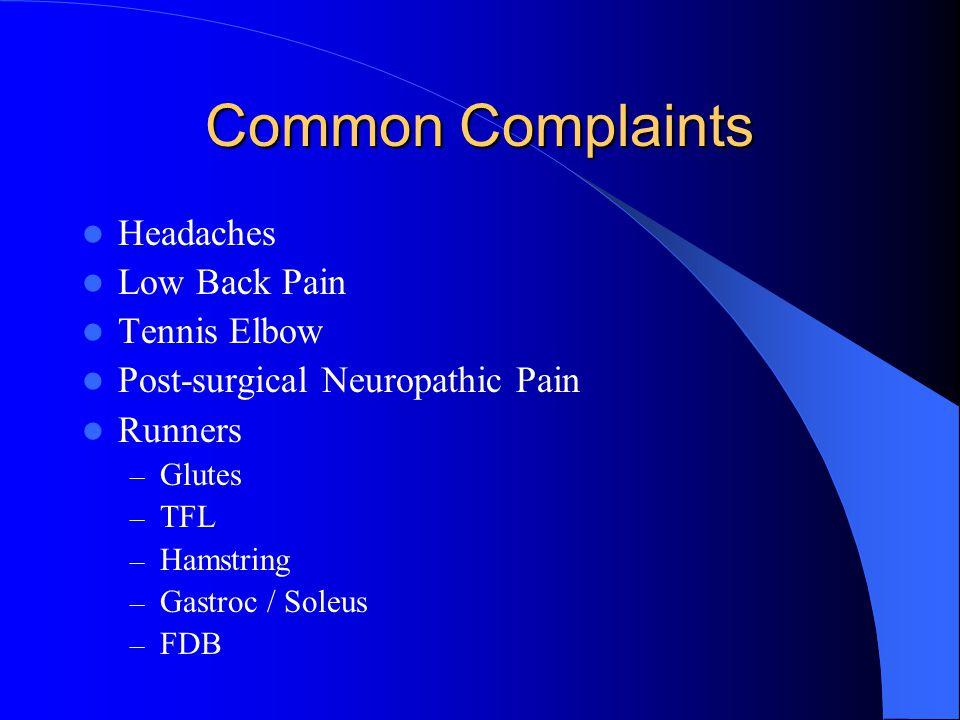 Common Complaints Headaches Low Back Pain Tennis Elbow