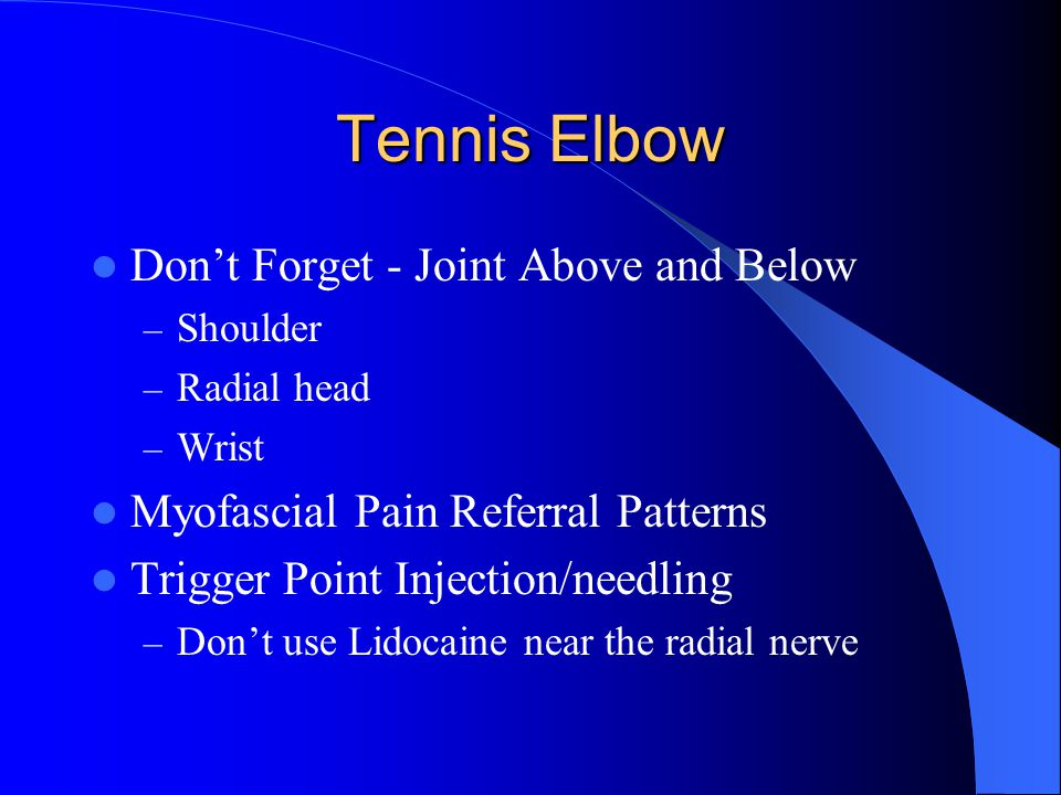 Tennis Elbow Don't Forget - Joint Above and Below
