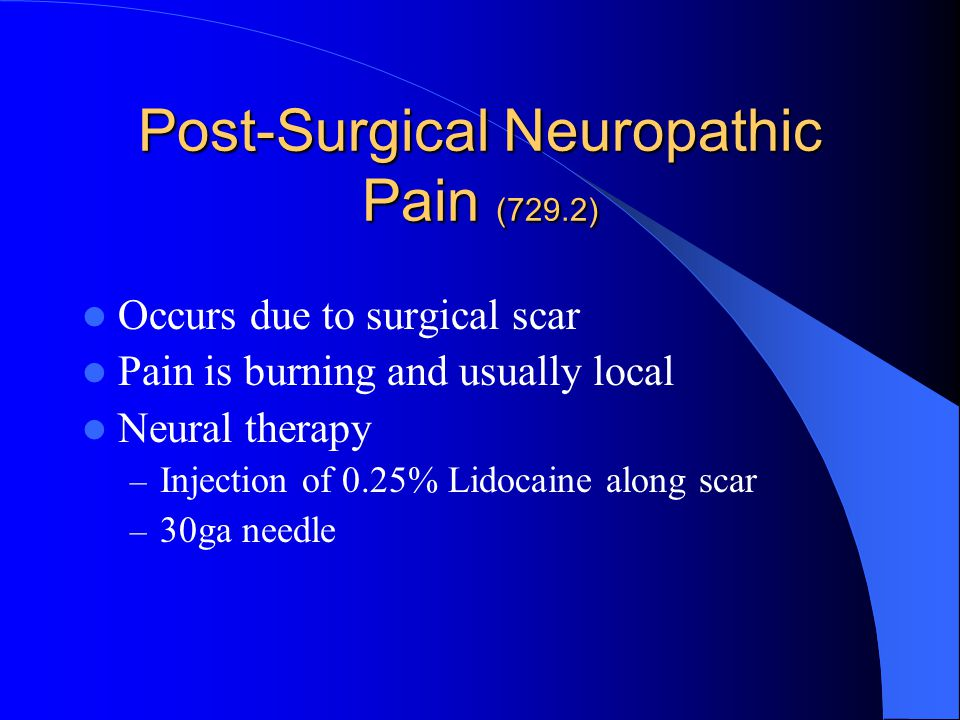 Post-Surgical Neuropathic Pain (729.2)