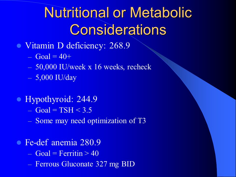 Nutritional or Metabolic Considerations