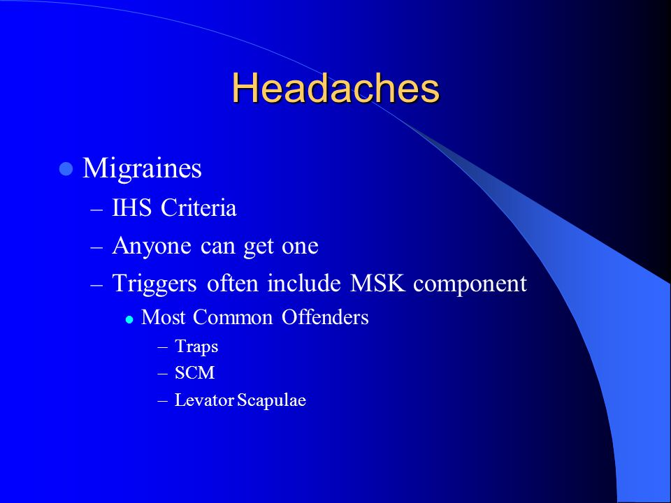 Headaches Migraines IHS Criteria Anyone can get one