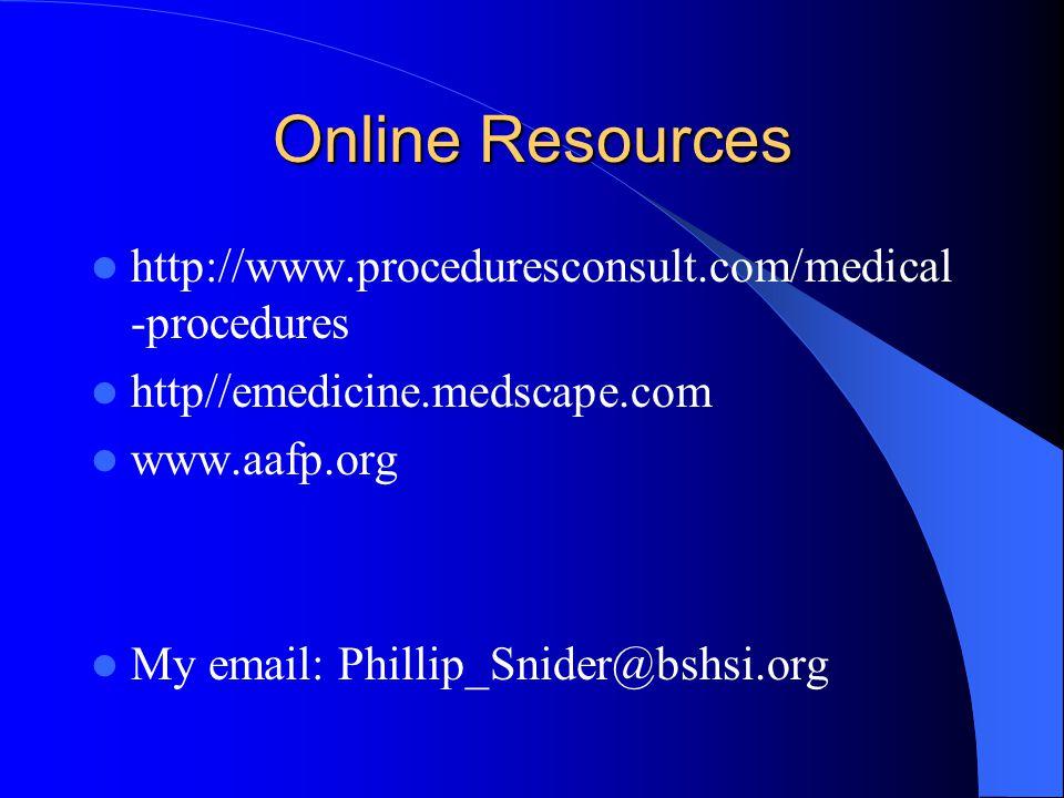 Online Resources http://www.proceduresconsult.com/medical-procedures