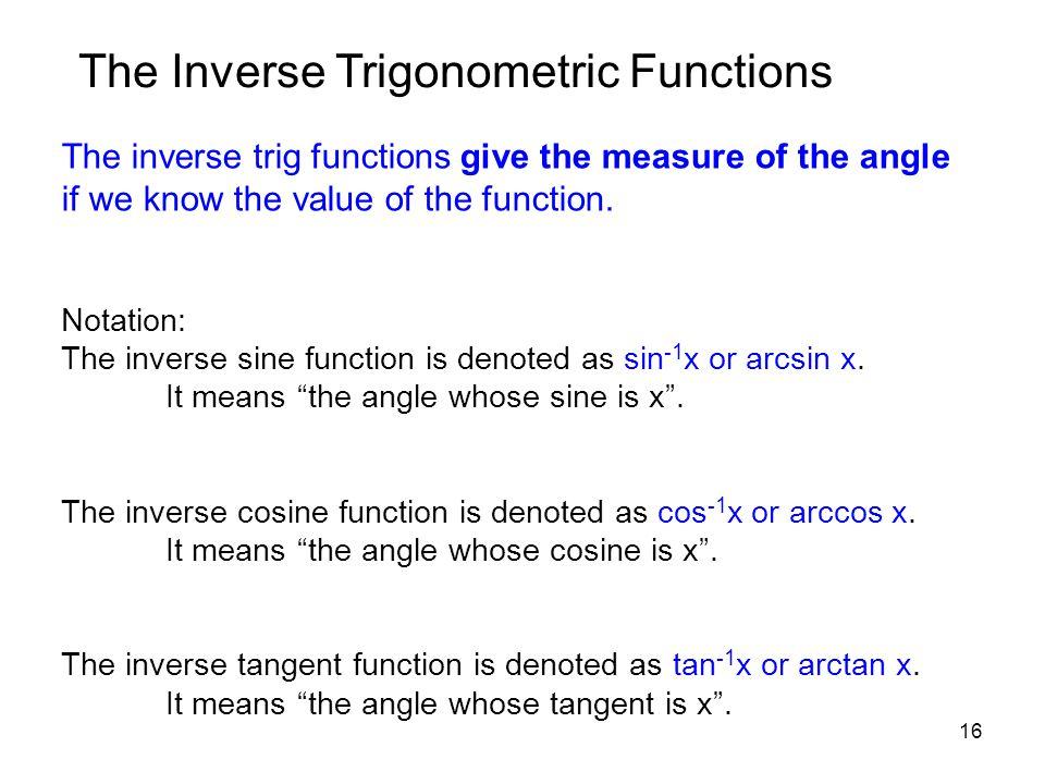 The Inverse Trigonometric Functions