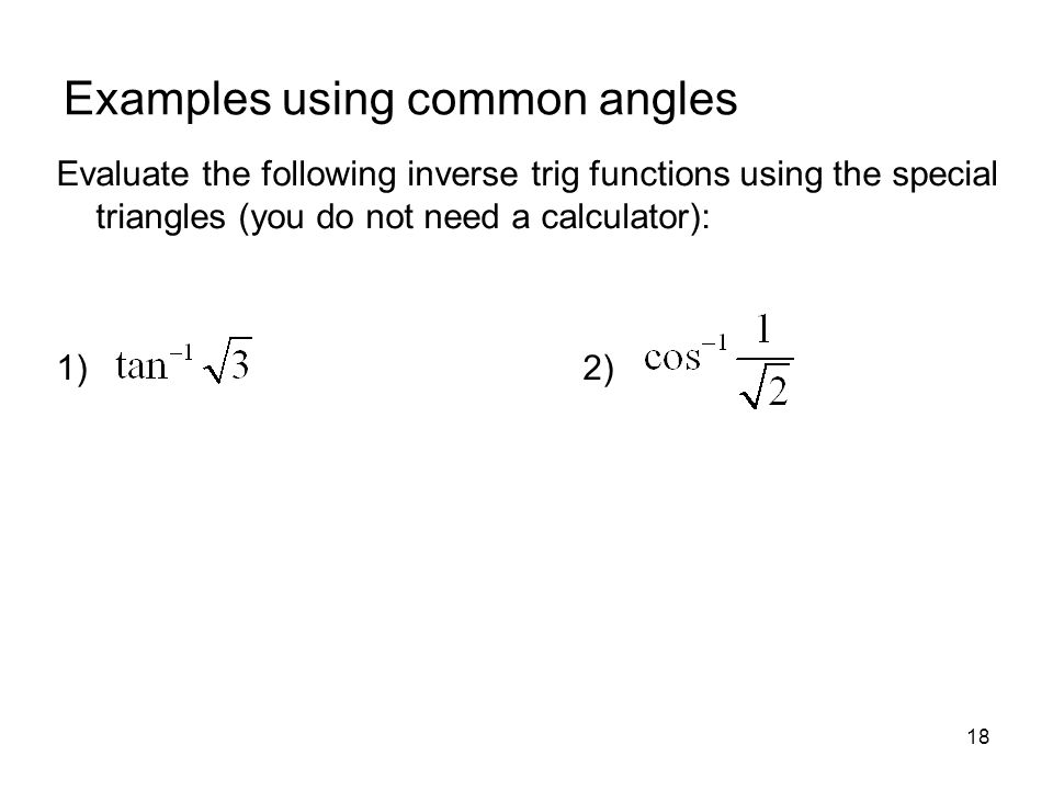 Examples using common angles