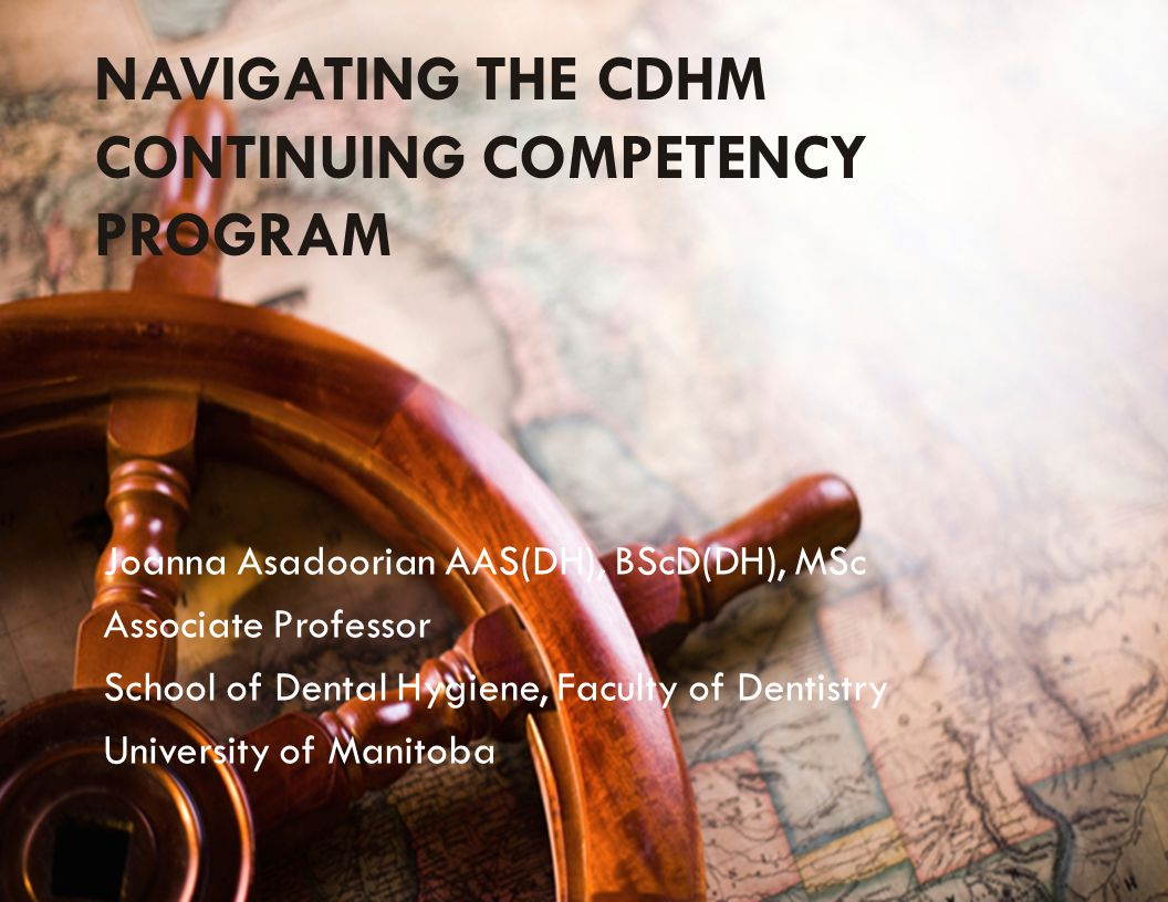 NAVIGATING THE CDHM CONTINUING COMPETENCY PROGRAM