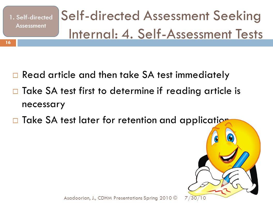 Self-directed Assessment Seeking Internal: 4. Self-Assessment Tests