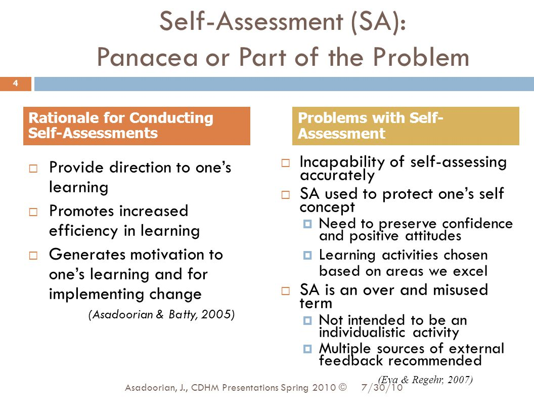 Self-Assessment (SA): Panacea or Part of the Problem