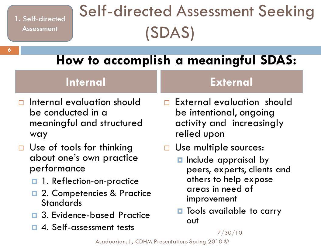 Self-directed Assessment Seeking (SDAS)