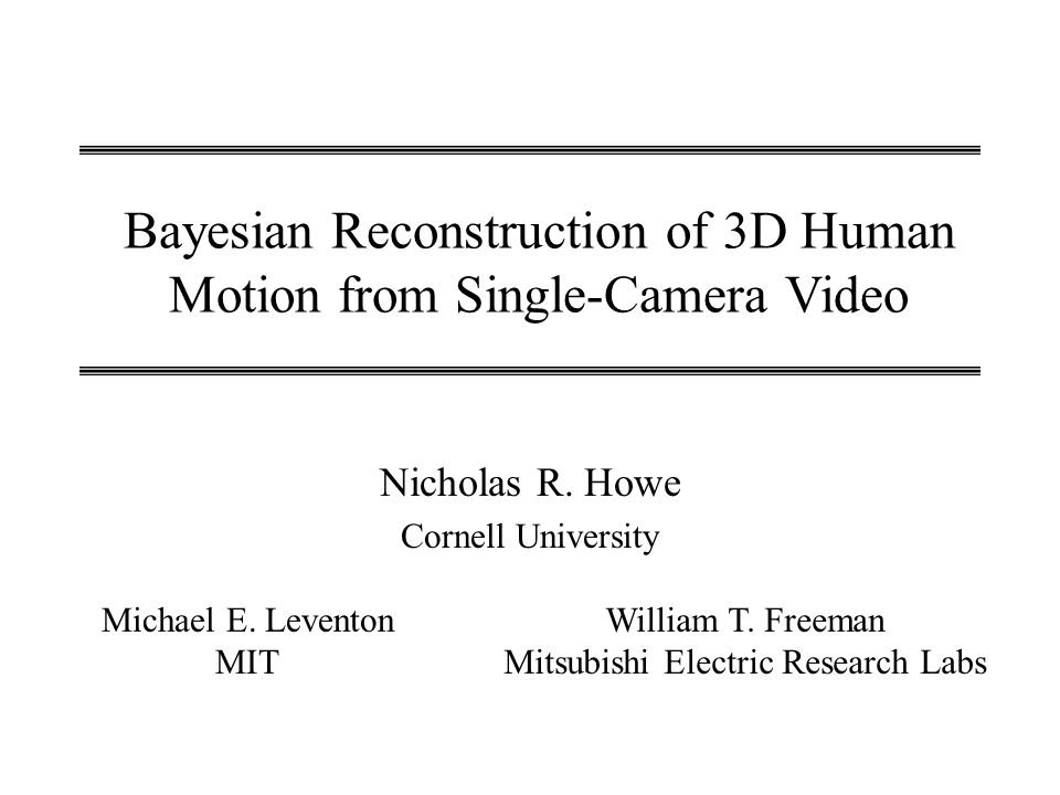 Bayesian Reconstruction of 3D Human Motion from Single-Camera Video
