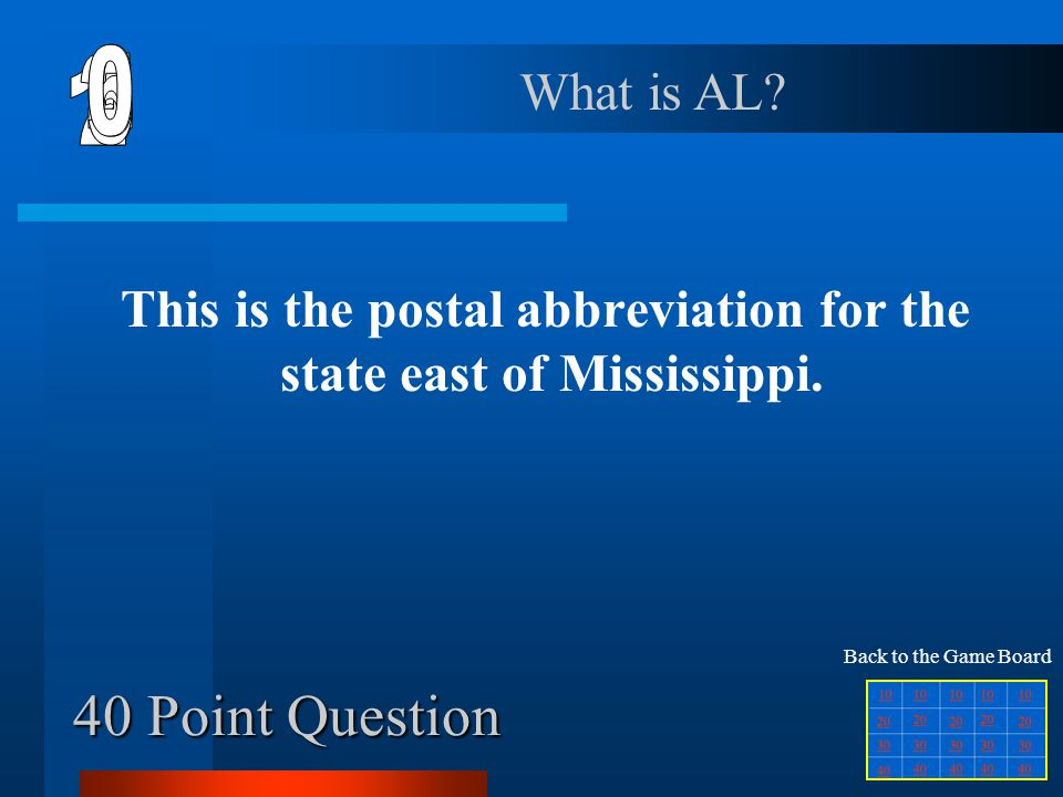 This is the postal abbreviation for the state east of Mississippi.