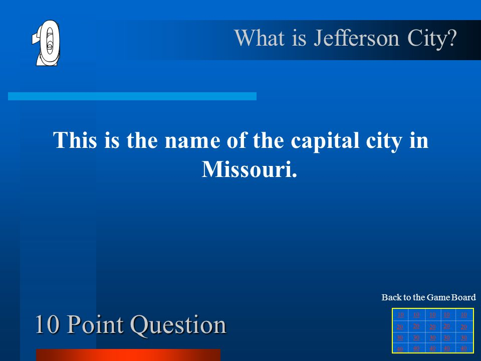 This is the name of the capital city in Missouri.