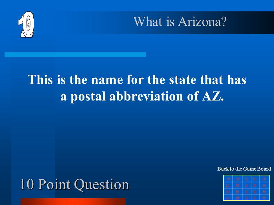 This is the name for the state that has a postal abbreviation of AZ.