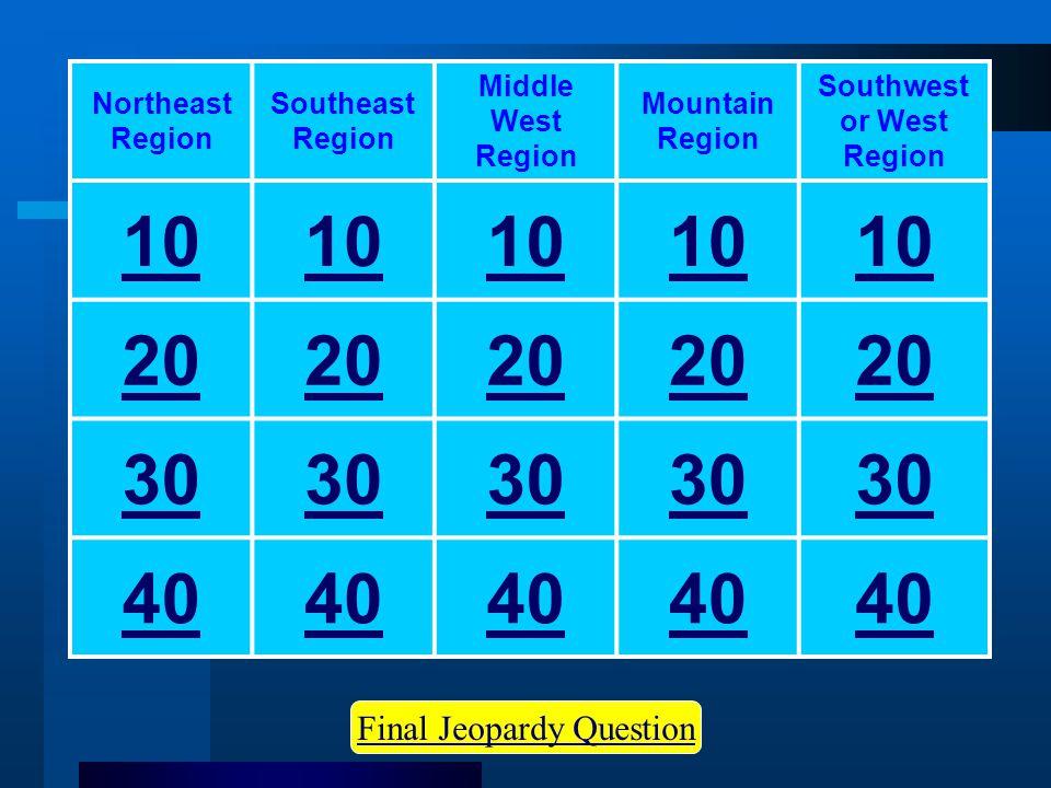 Southwest or West Region