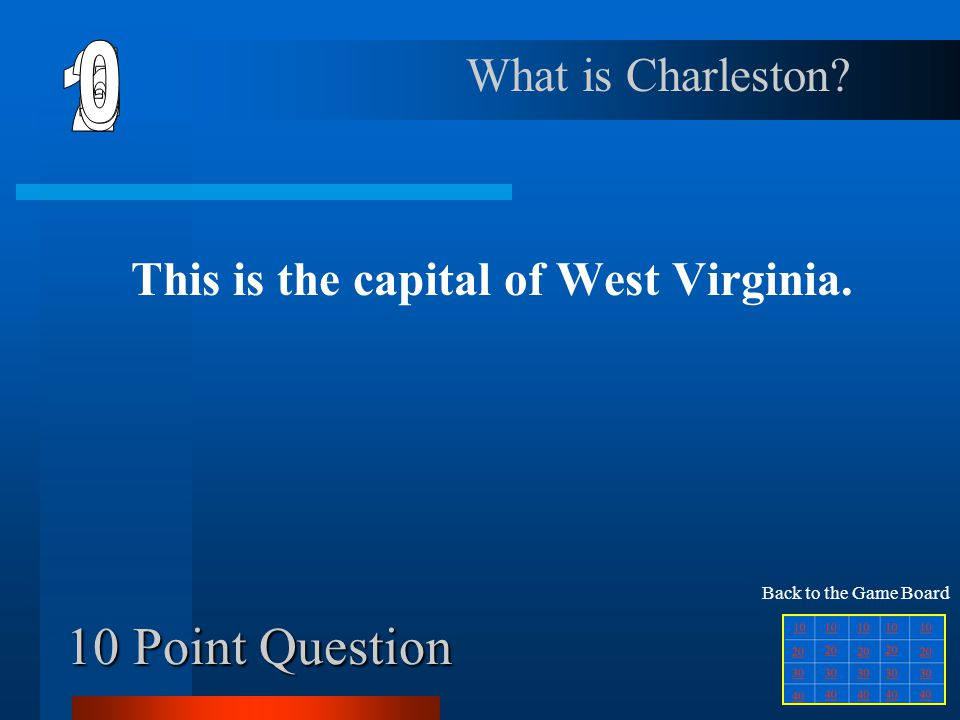 This is the capital of West Virginia.