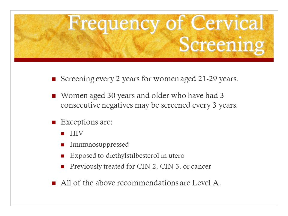 Frequency of Cervical Screening