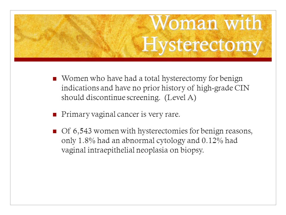 Woman with Hysterectomy