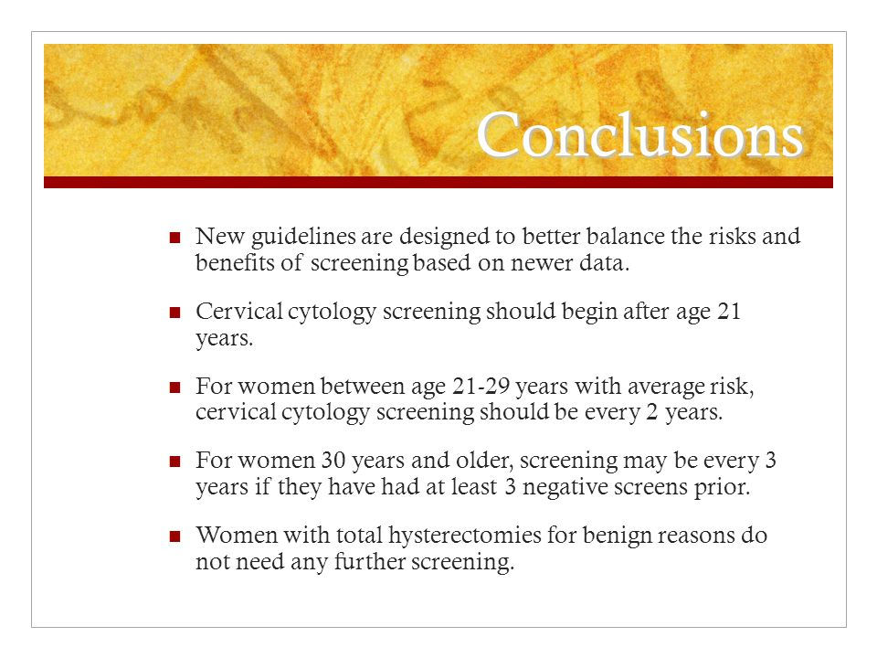 Conclusions New guidelines are designed to better balance the risks and benefits of screening based on newer data.
