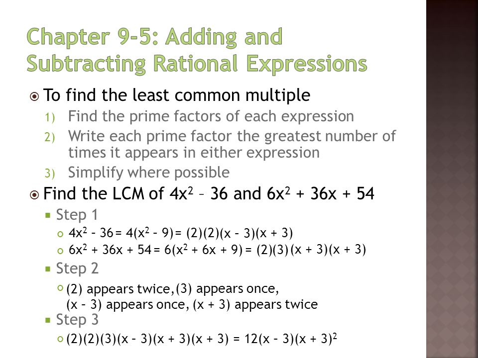 Chapter 9-5: Adding and Subtracting Rational Expressions