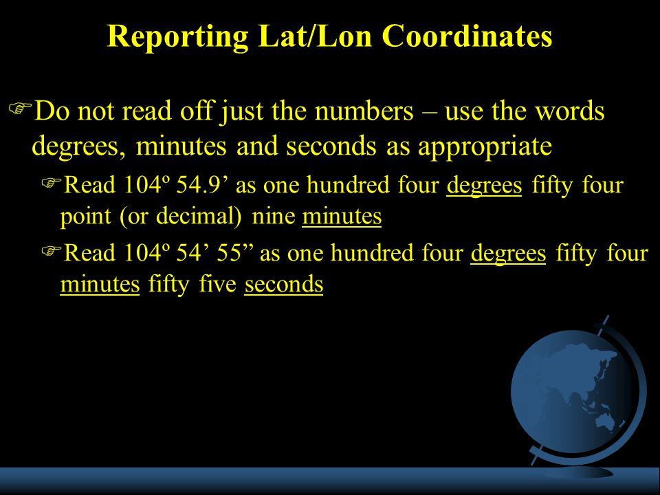 Reporting Lat/Lon Coordinates