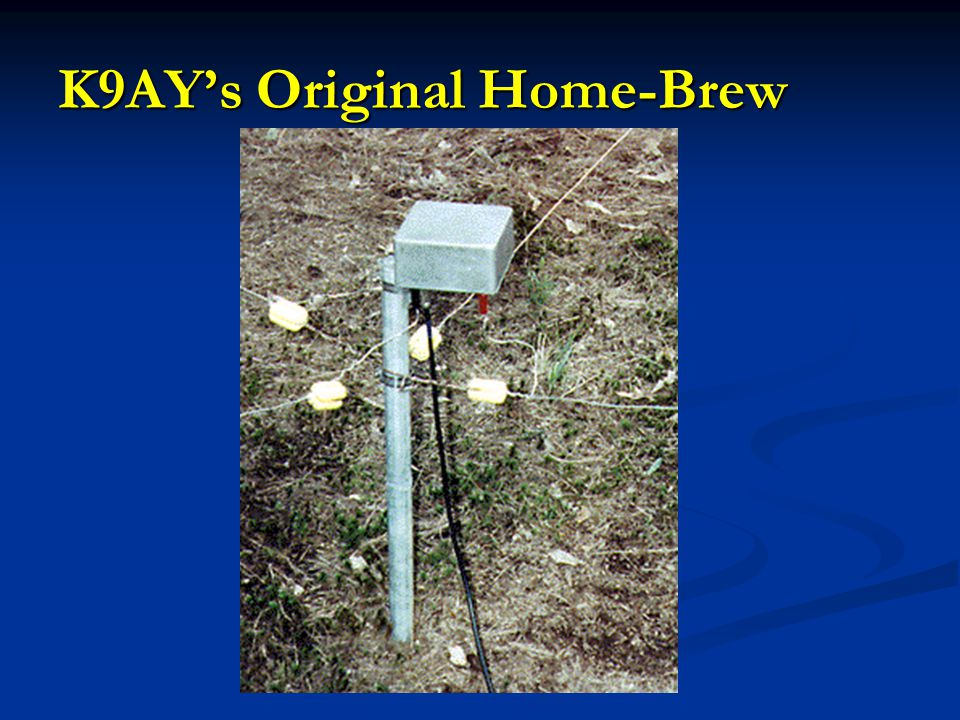 K9AY's Original Home-Brew