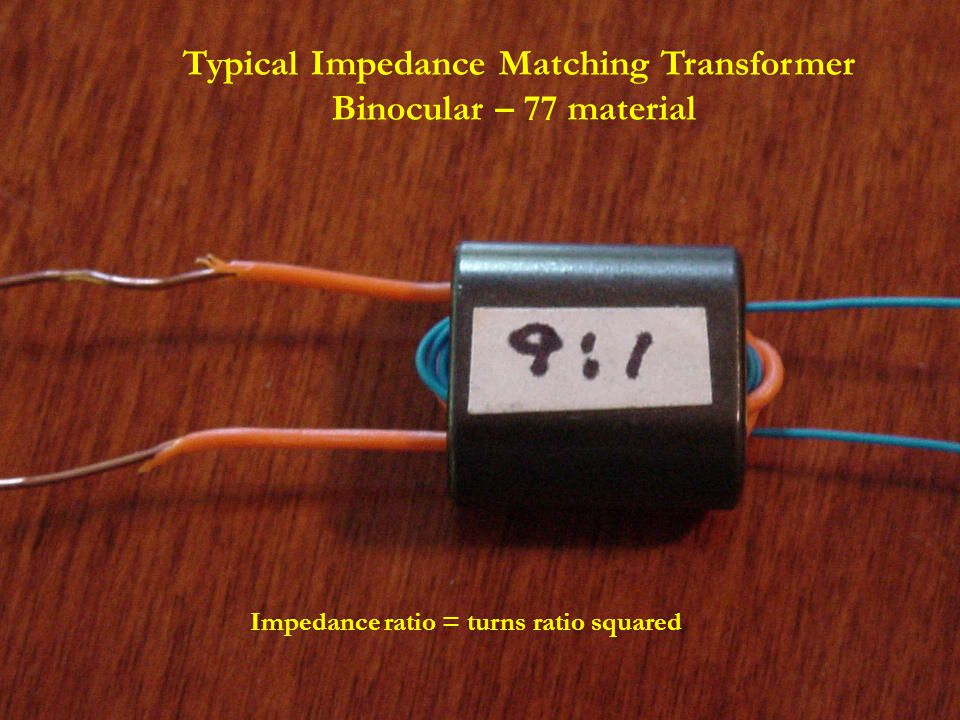 Typical Impedance Matching Transformer