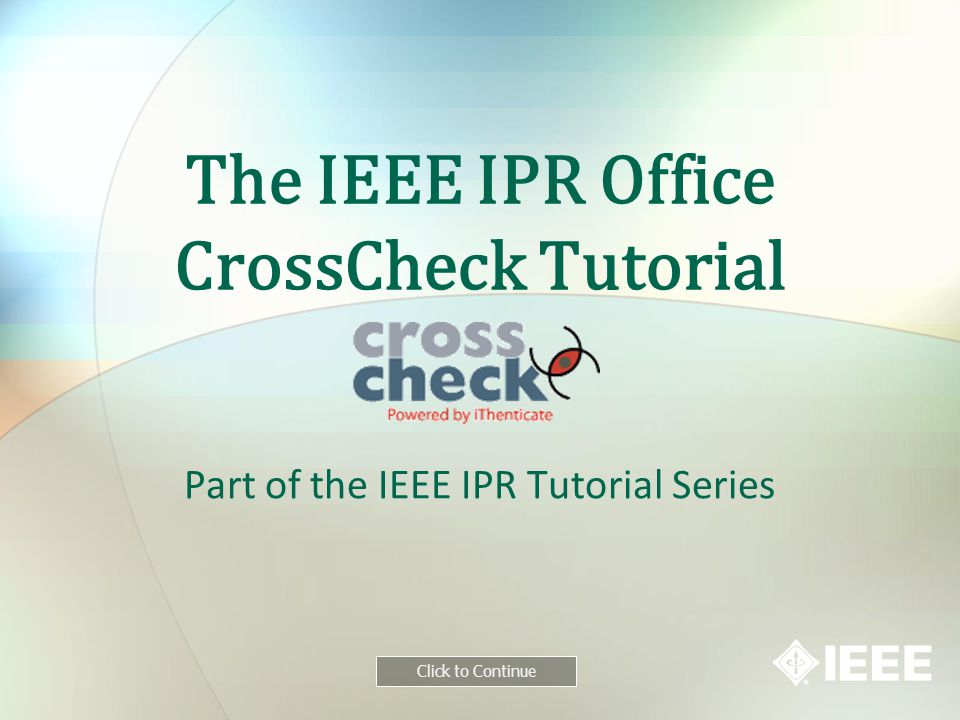 The IEEE IPR Office CrossCheck Tutorial