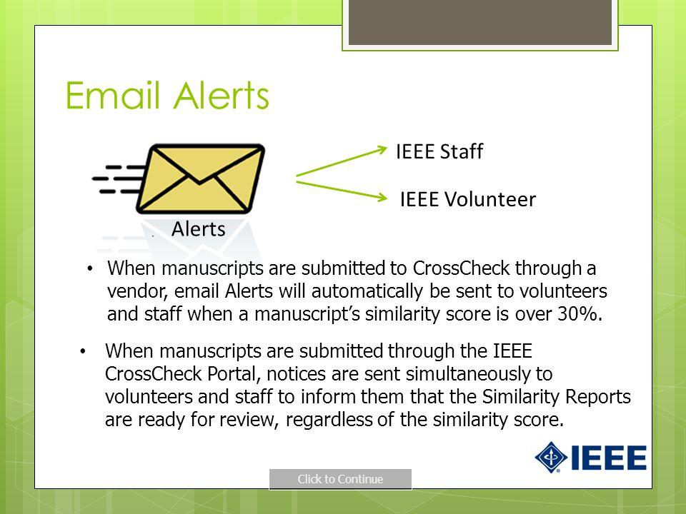 Email Alerts IEEE Staff IEEE Volunteer Alerts
