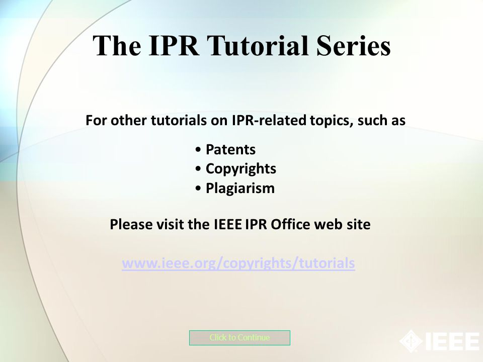 The IPR Tutorial Series